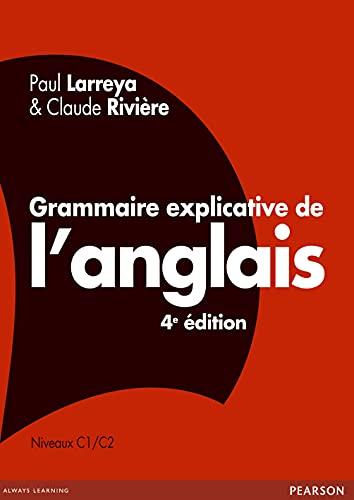 9782744074745: Grammaire explicative de l'anglais (French Edition)