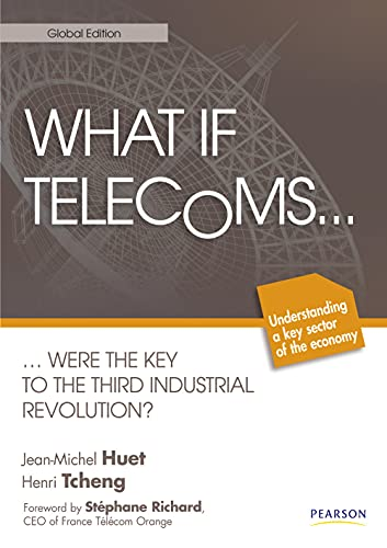 A world withouth Telecoms: There may never have been a 3rd industrial revolution - Jean-Michel Huet; Henri Tcheng