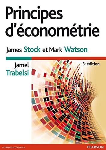 9782744075940: Principes d'Econometrie 3e Edition