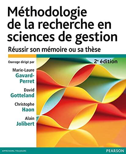 9782744076046: Méthodologie de la recherche en sciences de gestion 2e édition : Réussir son mémoire ou sa thèse