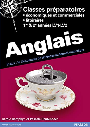 9782744076190: Anglais Prépas économique et commerciale (ECS et ECE Prépas littéraires A/L, B/L, BEL 1e & 2e année)