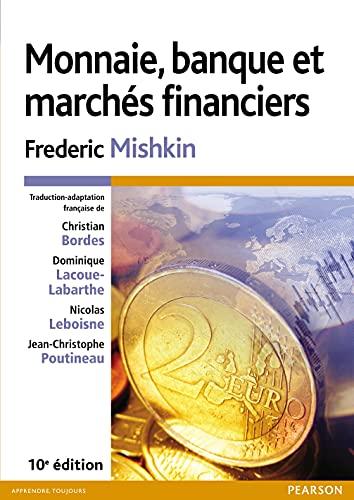 9782744076374: Monnaie, banque et marchés financiers