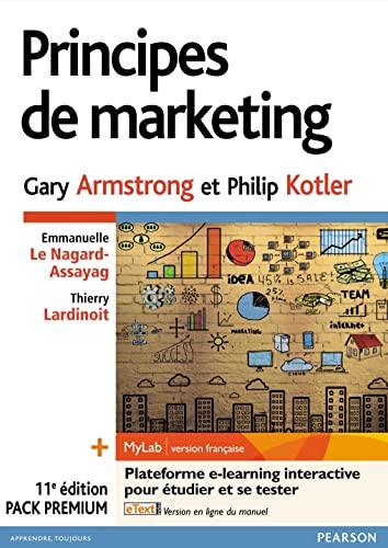 Principes de marketing 11e édition : Pack: Gary Armstrong; Philip