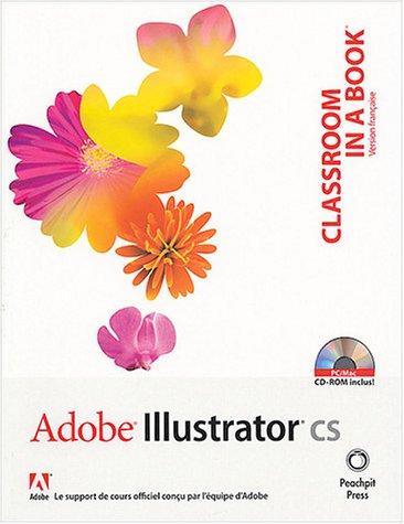 Adobe Illustrator CS (1 livre + 1CD-Rom): Equipe Adobe