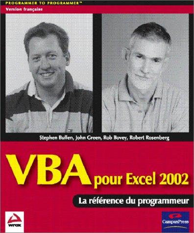VBA pour Excel 2002 (9782744090103) by Stephen Bullen; John Green