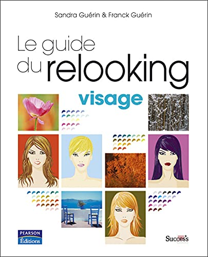 9782744091513: Guide du Relooking - Visage