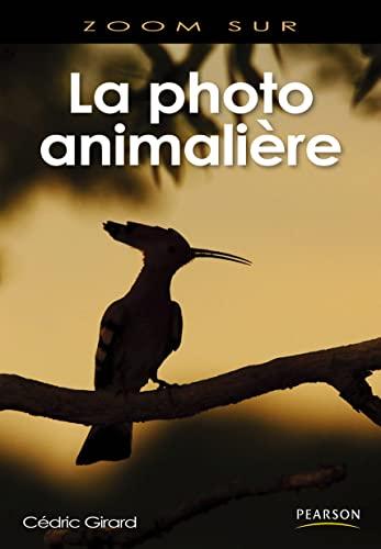 9782744092787: La Photo animalière