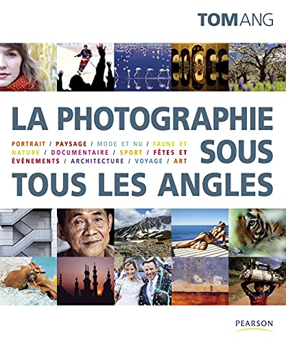 La photographie sous tous les angles: Tom Ang