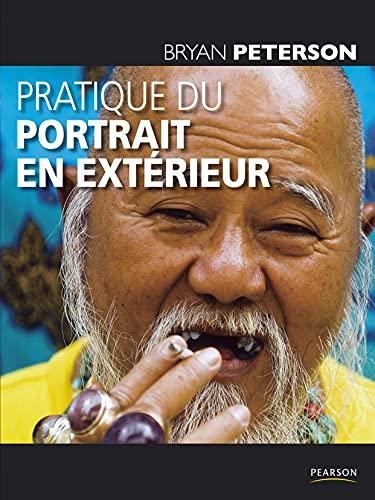 Pratique du Portrait en Extérieur (9782744093722) by [???]