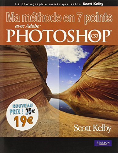 9782744093975: Ma Methode en 7 Points avec Photoshop CS3