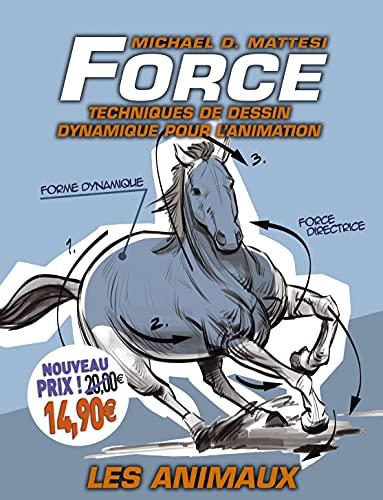 9782744095290: Force: Techniques de dessin dynamique pour l'animation : Les animaux
