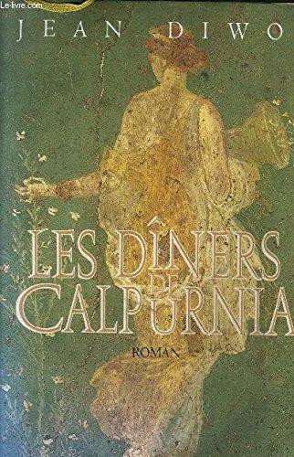 9782744104046: Les dîners de Calpurnia