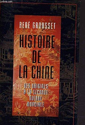 9782744105005: Histoire de la Chine : Des origines à la Seconde guerre mondiale