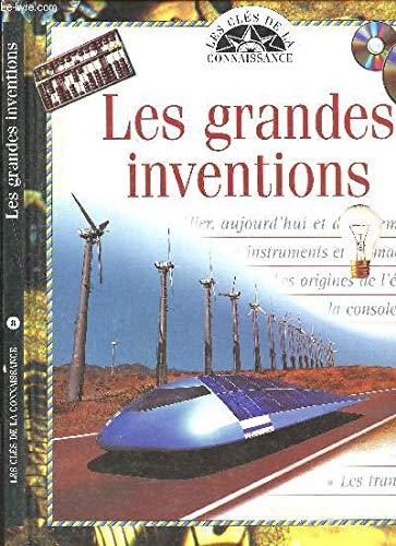 Les grandes inventions (Les clés de la: Gilles Vaugeois; Richard