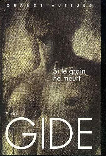 9782744107900: Si le grain ne meurt. [Broché] by GIDE (André)