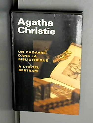 Un Cadavre Dans la bibliothèque-A l'hôtel Bertram: CHRISTIE Agatha