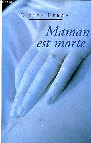 9782744110610: Maman est morte