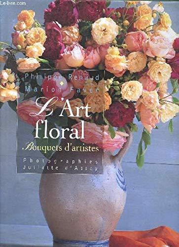 9782744110795: L'art floral : Bouquets d'artistes