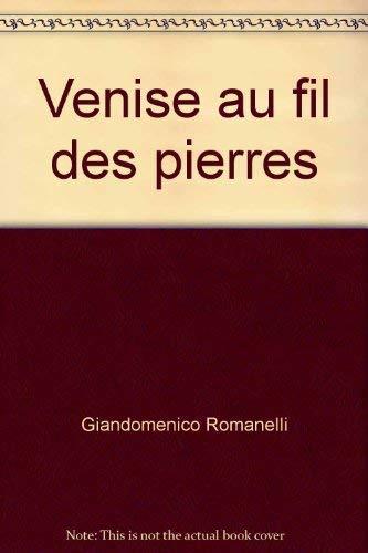 Venise au fil des pierres: Giandomenico Romanelli