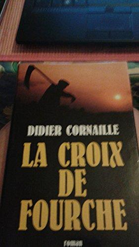 9782744111686: La Croix de Fourche
