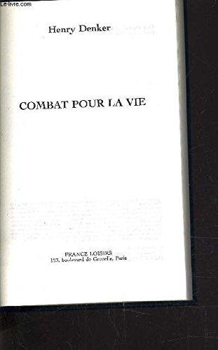 9782744111747: Combat pour la vie
