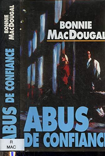 Abus de confiance: Haddad Nordine MacDougal
