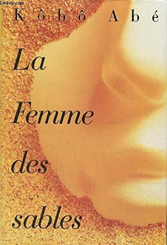 9782744112683: La femme des sables. roman traduit du japonais. Ab.