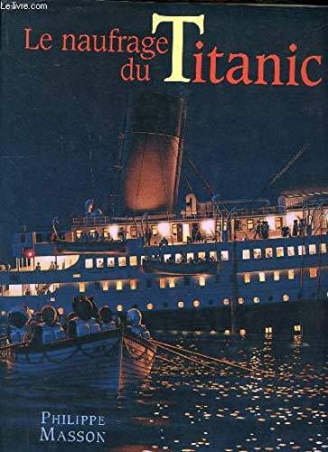 9782744113543: Le naufrage du Titanic