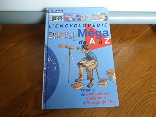 9782744113826: Encyclopédie méga de A A Z - TOME 2