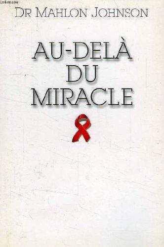 9782744114083: Au-delà du miracle