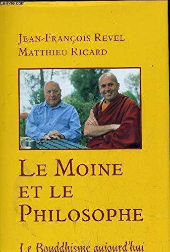 9782744114175: Le moine et le philosophe : Le bouddhisme aujourd'hui