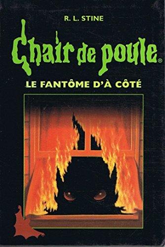 9782744114342: Le fantôme d'à côté (Chair de poule. )