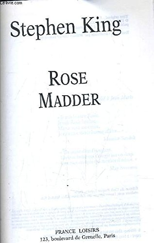 9782744115608: ROSE MADDER by Stephen King