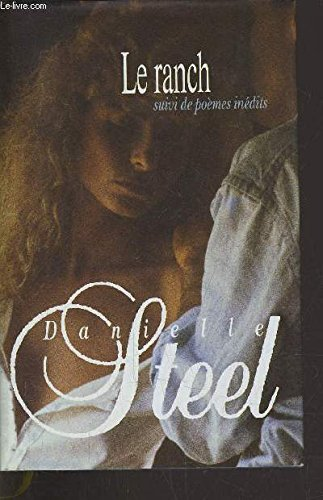 The Ranch (French Edition): Danielle Steel