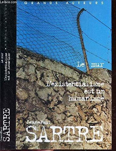 Le mur L'existentialisme est un humanisme (Grands: Jean-Paul Sartre