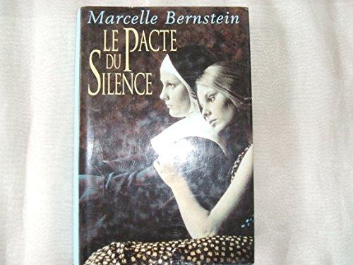 9782744116575: Le pacte du silence