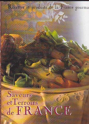 9782744117039: Saveurs et terroirs de France gourmande: Recettes et produits de la France gourmande