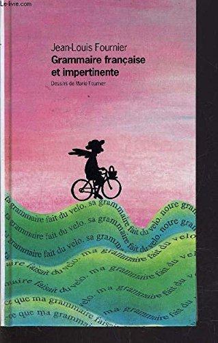 9782744118616: Grammaire française et impertinente
