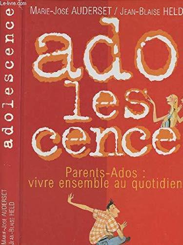 Adolescence: AUDERSET MARIE-JOSE et