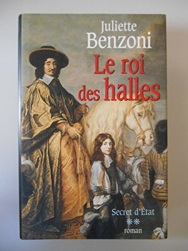 9782744120701: Secret D'état - Tome 2 - Le Roi Des Halles