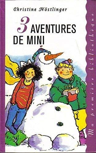 9782744121562: 3 aventures de Mini - D'occasion - Comme neuf