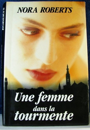 9782744121999: Une Femme Dans la Tourmente (French text version)