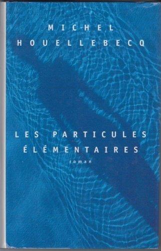 9782744122057: Les particules élémentaires