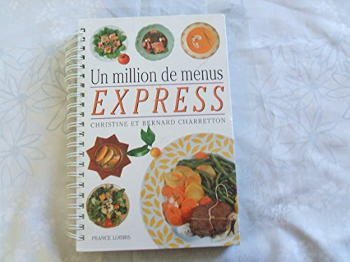 Un million de menus express: Charretton, Christine