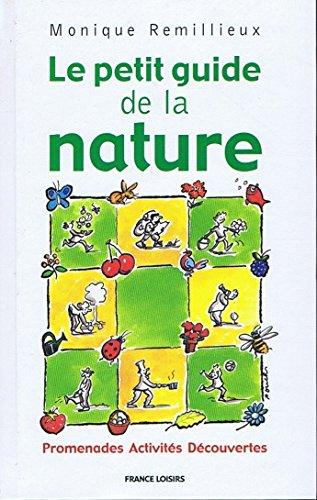 9782744122996: Le petit guide de la nature