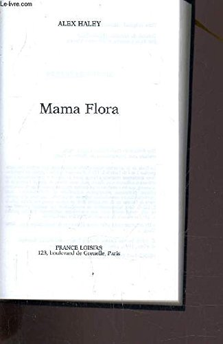 Mama Flora (9782744124037) by Alex Haley