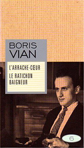 L'arrache-coeur - Le ratichon baigneur: Boris Vian