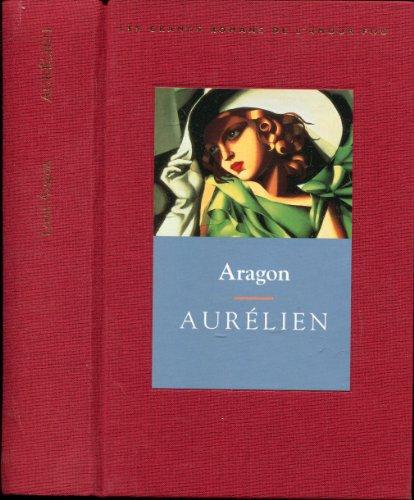 9782744124174: Aurélien (Les grands romans de l'amour fou)