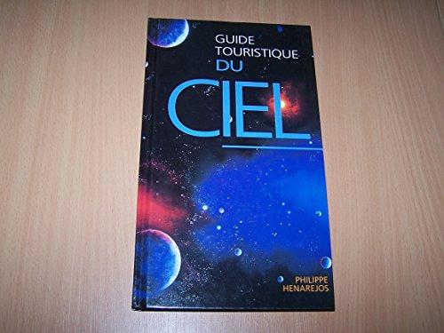 9782744125492: Guide touristique du ciel
