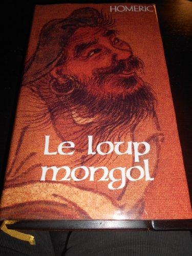 9782744125959: Le loup mongol